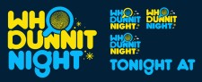 http://bobbyhoulihan.com/files/gimgs/th-15_WHO_DUNNIT_NIGHT_TYPE_06_flat.jpg